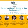 Live Streaming of International Future Day Conference, India (1st March, 5:00-8:00 PM)